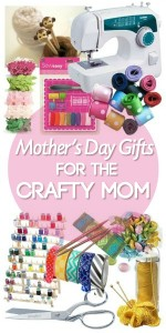 Mother's Day Gifts For The Crafty Mom